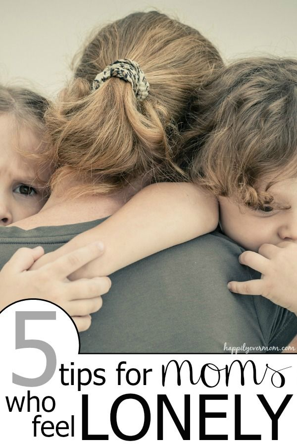 Tips when you feel lonely as a Mom ~ these are too good to miss...