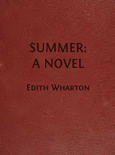 Summer: A Novel (Illustrated Edition) (Classic Romance Book 16) by [Wharton…