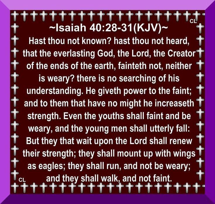 """✝Isaiah 40:28-31 KJV✝ (  http://kristiann1.com/2014/08/20/isaiah-4028-31-kjv/ ) ❤✡""""Jesus Christ Loves Ye""""✡❤ ❤✡""""Am Yisrael Chai, Yeshua Adonai""""✡❤"""