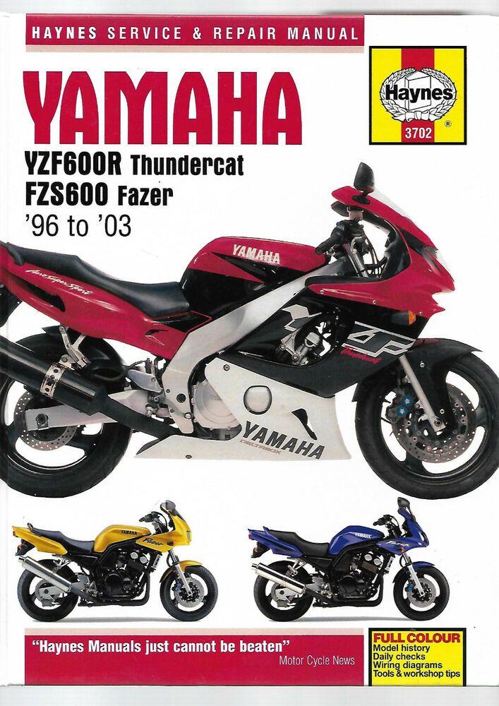 Haynes Yamaha Yzf600r Thundercat Fzs600 Fazer Service Repair Manual 1996 2003 Yamaha Motos