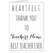 Heartfelt Thank You Best Teacher Ever Typography Card