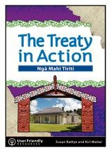 The Treaty in Action - Nga Mahi Tiriti - The Treaty of Waitangi is one of eight core principles that underpin The New Zealand Curriculum. Developed by New Zealand teachers and authors Kiri Waitai and Susan Battye, The Treaty in Action – Ngā Mahi Tiriti is a comprehensive, photocopiable resource that supports teachers and students to explore the unique bicultural nature of New Zealand society that has developed from the history and signing of the Treaty of Waitangi to the present day…