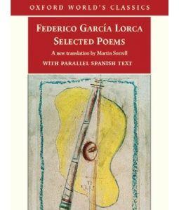 FEDERICO GARCÍA LORCA - Selected Poems
