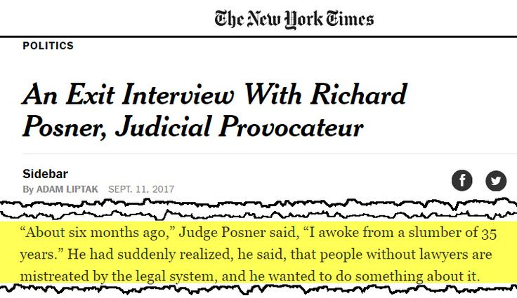 """A federal judge has broken a long-established code of silence among judges and court workers, and confessed what self-represented court users in California have asserted for years.  In multiple interviews, United States Court of Appeals for the Seventh Circuit Judge Richard Posner disclosed that most judges regard self-represented litigants as """"kind of trash not worth the time."""""""