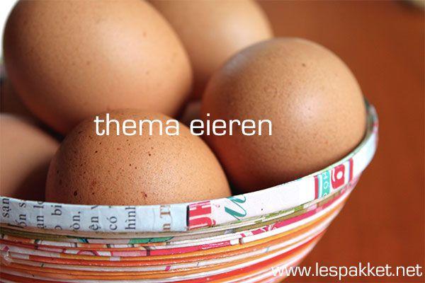 Ideetjes voor het thema eieren - Lespakket