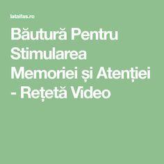 Băutură Pentru Stimularea Memoriei și Atenției - Rețetă Video