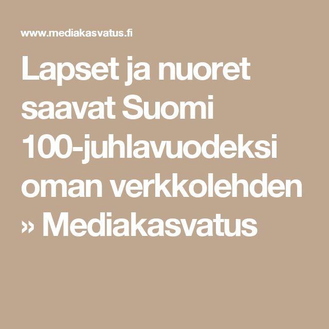 Lapset ja nuoret saavat Suomi 100-juhlavuodeksi oman verkkolehden » Mediakasvatus