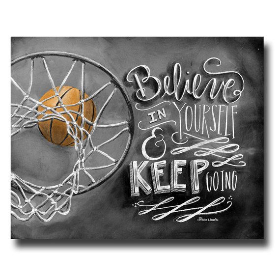 Basketball Decor, Basketball Art, Chalk Art, Chalkboard Art, Believe In Yourself, Keep Going, Coach Gift