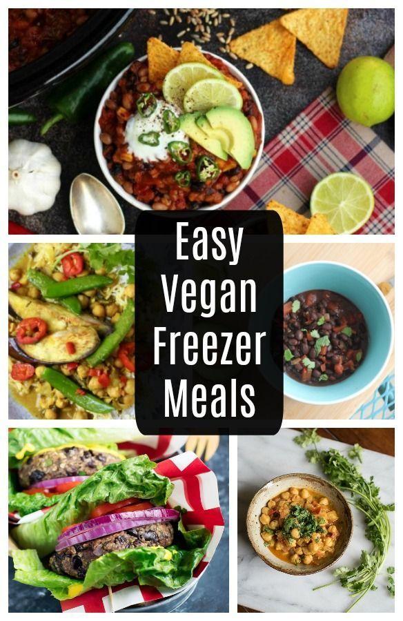 Easy Vegan Freezer Meals Vegetarian Freezer Meals Vegan