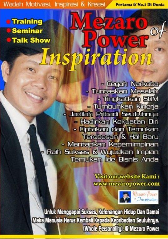 Mezaro Power, ....wadah motivasi, inspirasi dan kreasi, hadir untuk membawa perubahan seutuhnya....