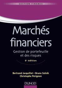 Bertrand Jacquillat et Bruno Solnik - Marchés financiers - Gestion de portefeuille et des risques. - Agrandir l'image