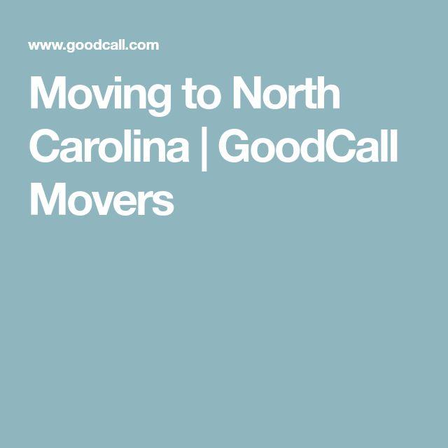 Moving to North Carolina   GoodCall Movers