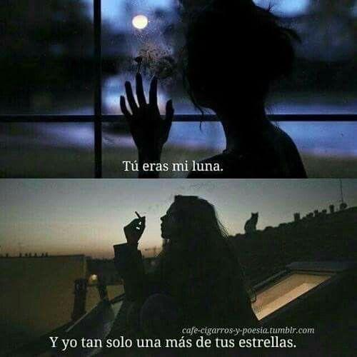 Tú eras mi luna.