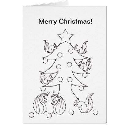 Cute Squirrels Christmas Color Your Own Card - merry ...