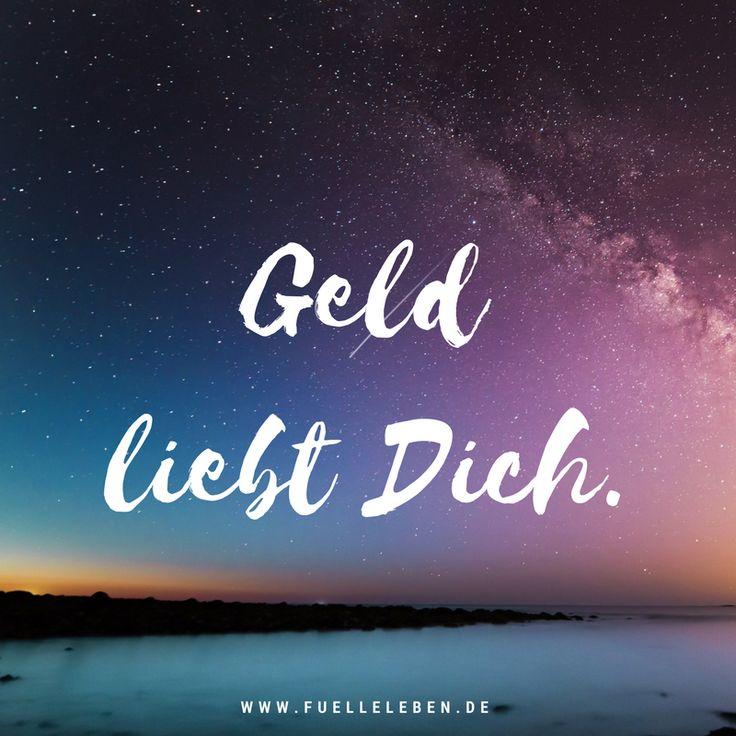 Geld liebt Dich. Ein kleiner Reminder  ### Fülle leben. Reichtum beginnt im Kopf.