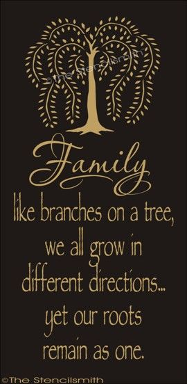 1388 - FAMILY like branches on a tree ... roots-FAMILY like branches on a tree stencil roots remain as one willow tree grow different directions yet