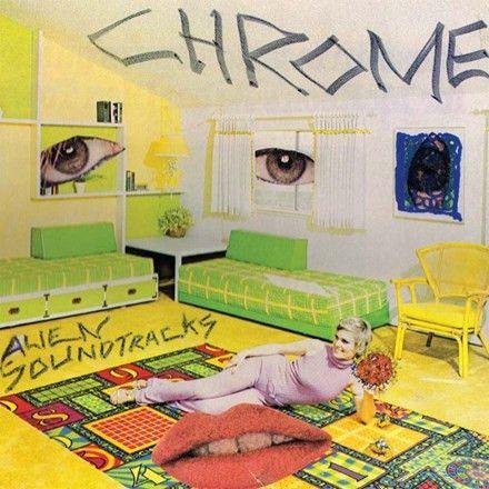 Chrome - Alien Soundtracks Vinyl LP