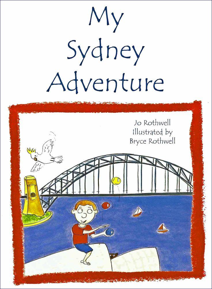 My Sydney Adventure by Jo Rothwell