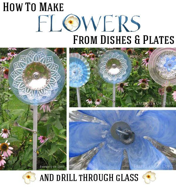 How To Make Glass Garden Art Flowers/Drill Through Glass. Glass garden art flowers are made from used or recycled glass and metal dishes, plates, cups, pickle dishes and more. They are easy to assemble: the dishes are arranged in layers, with the largest plates forming the back of the flower (to appear as petals), and the smallest ones at the front.