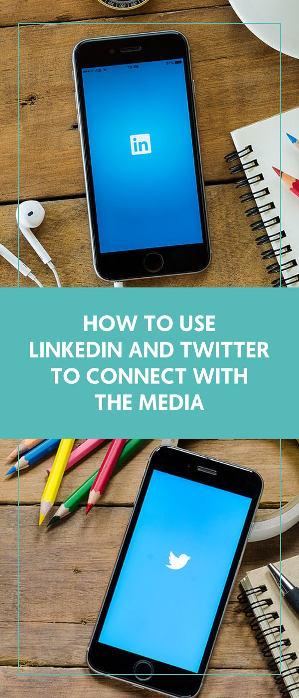 How to Use LinkedIn and Twitter to Connect with the Media - The Wellness Business Hub