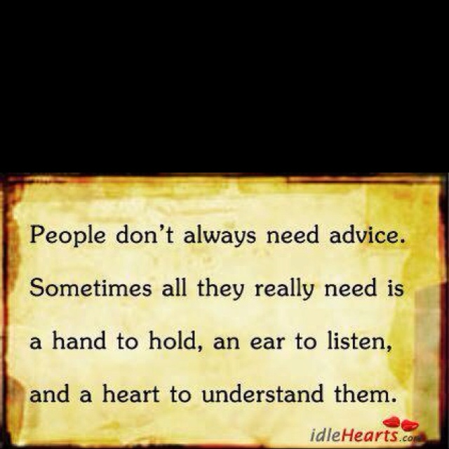 this should be on all my boardsThoughts, Photos Quotes, Remember This, Inspiration, Hands, Motivation Quotes, Listening Heart, Favorite Quotes, People