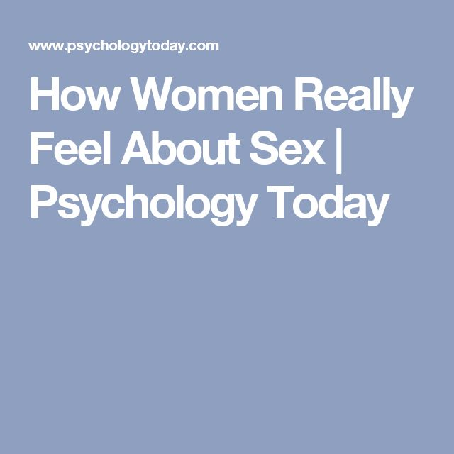 How Women Really Feel About Sex | Psychology Today