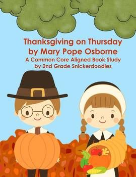 Magic Tree House series book # 27 Thanksgiving on Thursday by Mary Pope Osborne is a great read during November. While this book study may be appropriate for other grades, it is aligned to the 2nd grade Common Core standards listed in the preview file. These activities are designed to supplement your reading instruction while reading the book.