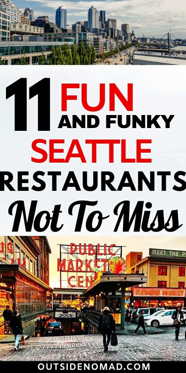 11 Fun And Funky Seattle Restaurants Not To Miss Best Of Outside
