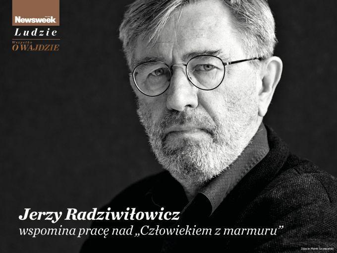 """Jerzy Radziwiłowicz wspomina pracę nad """"Człowiekiem z marmuru"""""""