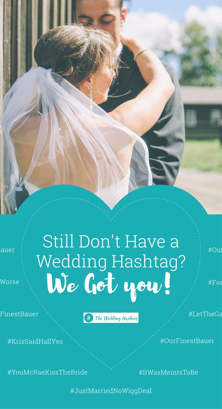 best wedding hashtags - 736×1357