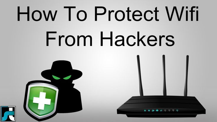 How To Protect WiFi Network From Hackers (10 Tips)