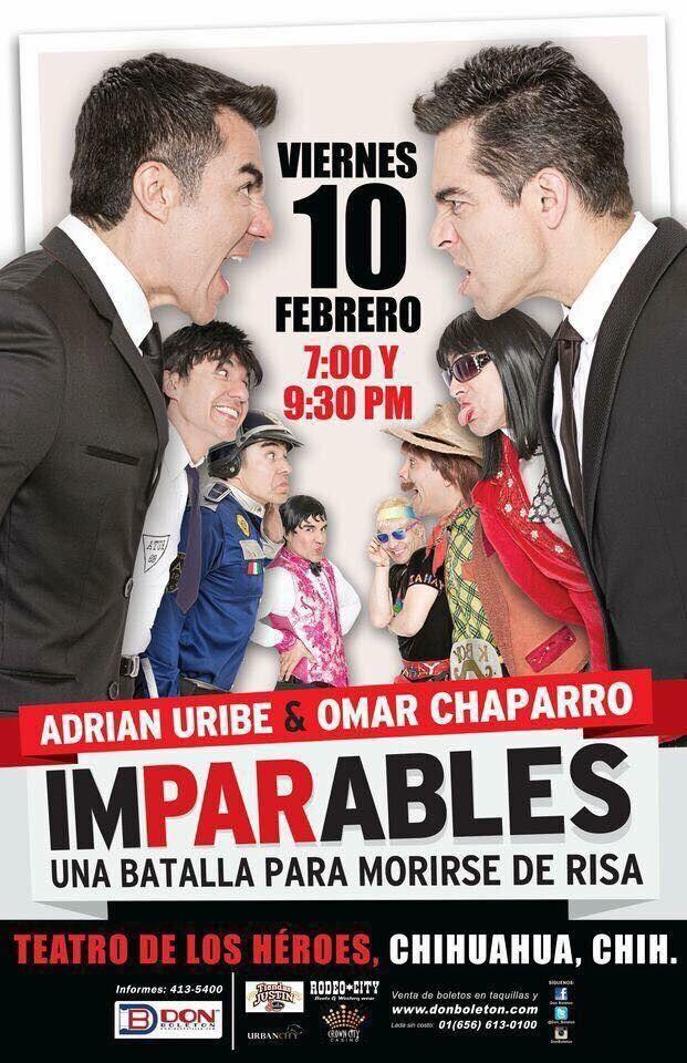 Duelo de comedia Omar Chaparro y Adrián Uribe en Chihuahua ¿Ya tienes tus boletos? | El Puntero