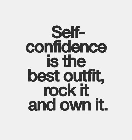 Self #confidence #inspiration #quotations