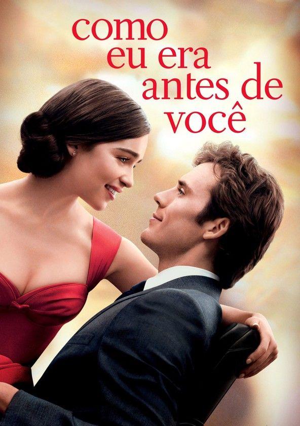 Como Eu Era Antes De Voce Poster Com Imagens Filmes De Amor