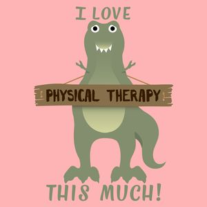 I love physical therapy this much! Just a funny T-Rex shirt for physical…