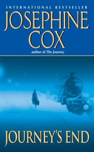 Journey's End by Josephine Cox. $5.97. Publisher: Harper (February 5, 2013). Author: Josephine Cox. 421 pages