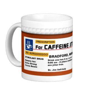 Quote Mugs for Coffee Addicts: Caffeine Prescription