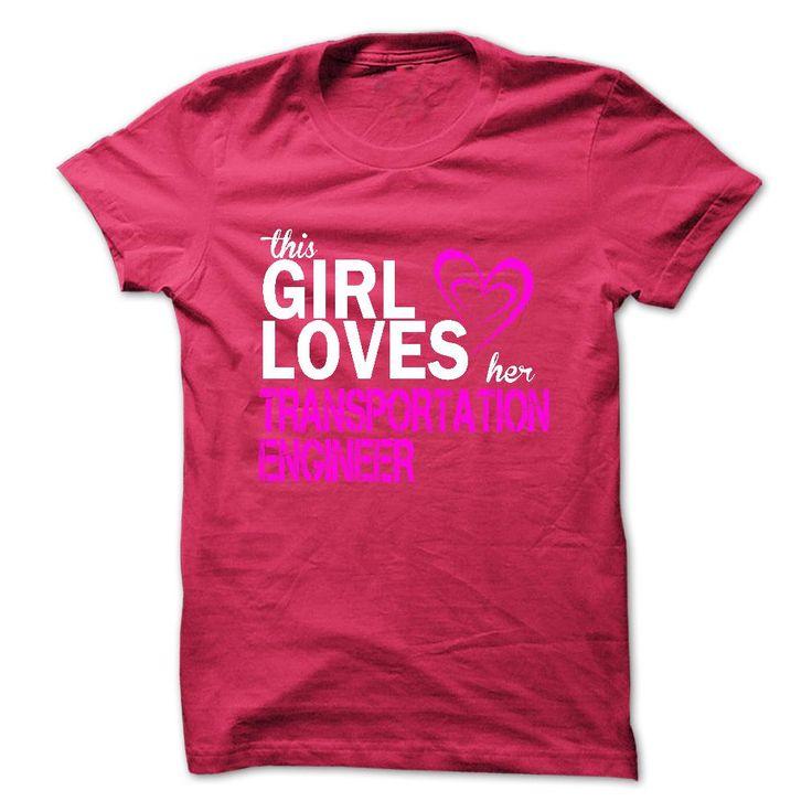 (Deal Tshirt 1hour) This girl loves her TRANSPORTATION ENGINEER [Tshirt design] Hoodies Tee Shirts