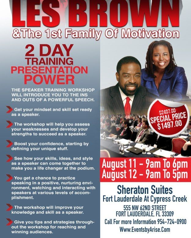 COME JOIN US FOR 17 HOURS OF POWER FOR TWO DAYS IN AUGUST 2017!  REGISTER TODAY TO SEE & HEAR:  LES BROWN & THE FIRST FAMILY OF MOTIVATION IN THE UNITED STATES!  DO NOT MISS OUT ON THIS PHENOMENAL OPPORTUNITY!  IF YOU REGISTER BY JULY 8TH THE PRICE IS LOWERED TO $1297!  To register visit: http://ift.tt/2tRS1wp or call 954-724-0900  Share & see you there!  #TheBSN #OnaBrown #PositiveEnergy #LesBrown #TheBrowardSocialNetwork