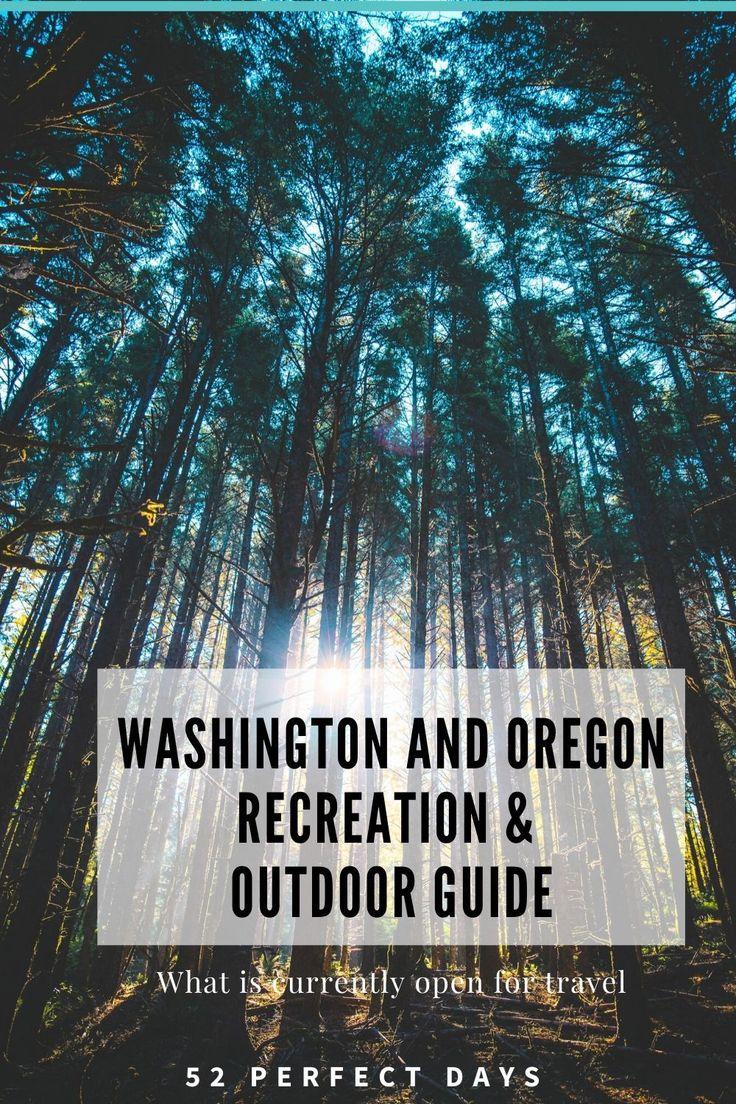 What's Open Washington & Oregon Recreation & Outdoor