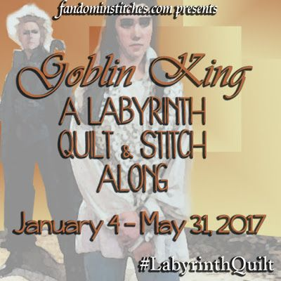 Goblin King  A Labyrinth Quilt and Stictch Along a collaborative event at FandominStitches.com January 4-May 31 2017 free at fandominstitches.com #LabyrinthQuilt