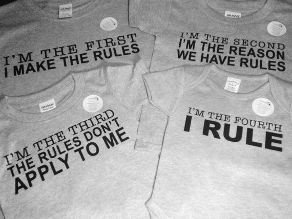cfcc1fdff3d8 4 Sibling Rules T-Shirts - 1st, 2nd, 3rd and 4th Child shirts. Can be made  in following sizes: Newborn 3 Months 6 Months 9 Months 12 Months Toddler  2T, ...