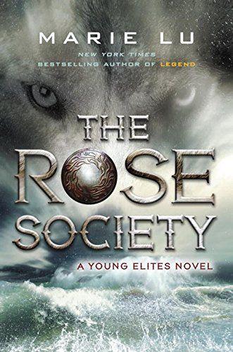 The Rose Society (A Young Elites Novel, Band 2): Amazon.de: Marie Lu: Fremdsprachige Bücher