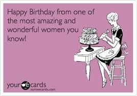 Funny Birthday Ecards For Women                                                                                                                                                                                 More