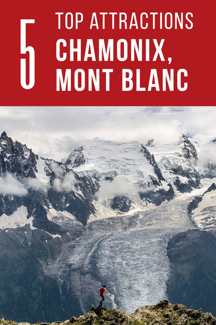 5 Top Tourist Attractions at Chamonix, Mont Blanc. Click the pin to read the post from flirtingwiththeglobe.com