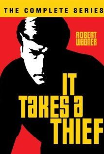 It Takes a Thief -  With Robert Wagner The adventures of suave cat burglar Alexander Mundy, who plies his trade for the U.S. Government.