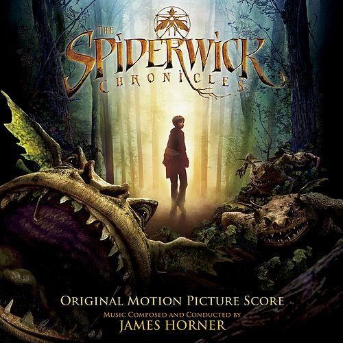 The Spiderwick Chronicles (Original Motion Picture Score) de James Horner