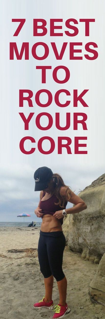 7 best exercises to rock your core.