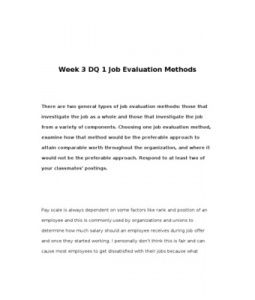 There are two general types of job evaluation methods: those that investigate the job as a whole and those that investigate the job from a variety of components. Choosing… (More)