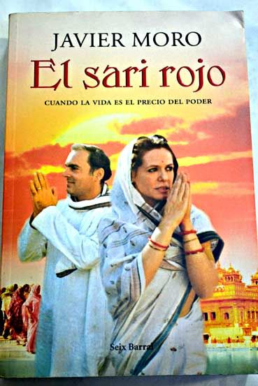 El sari rojo/Moro, Javier